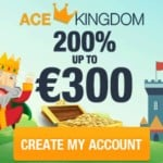 Ace Kingdom Casino €900 Free Bonus and 200% Free Spins
