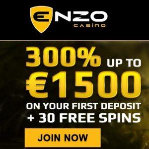 Enzo Casino 300% bonus plus 30 free spins on 1st deposit