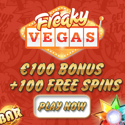 Freaky Vegas Casino | 100 free spins   150% up to €150 bonus