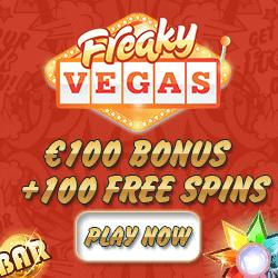 Freaky Vegas Casino   100 free spins + 150% up to €150 bonus