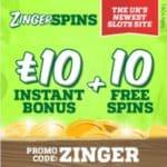 Zinger Spins Casino – £10 bonus & 10 spins – play for free!