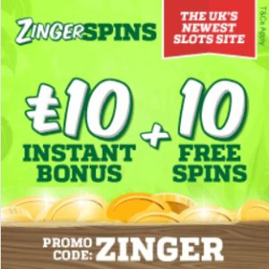 Zinger Spins Casino - £10 bonus & 10 spins - play for free!