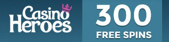 Casino Heroes 300 free spins and 100% bonus up to €300