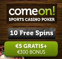 ComeOn Casino €5 no deposit required plus 10 free exclusive spins + 100% up to €300 first deposit bonus