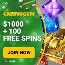 CasinoGym.com Online Casino 100 free spins + $1000 free bonus