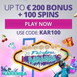 Karamba Casino 100 gratis spins + 100% free bonus up to €200